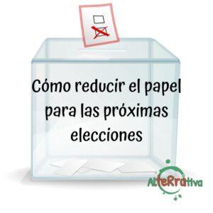 Imagen de una urna de votación con la leyenda, Cómo reducir papel para las próximas elecciones.