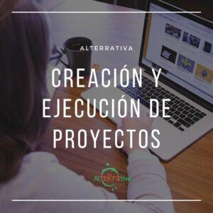 Imagen de una mujer trabajando con la frase Creación y Ejecución de proyectos