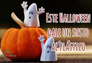 Imagen con fantasmas y una calabaza que dice: Dale un susto al plástico