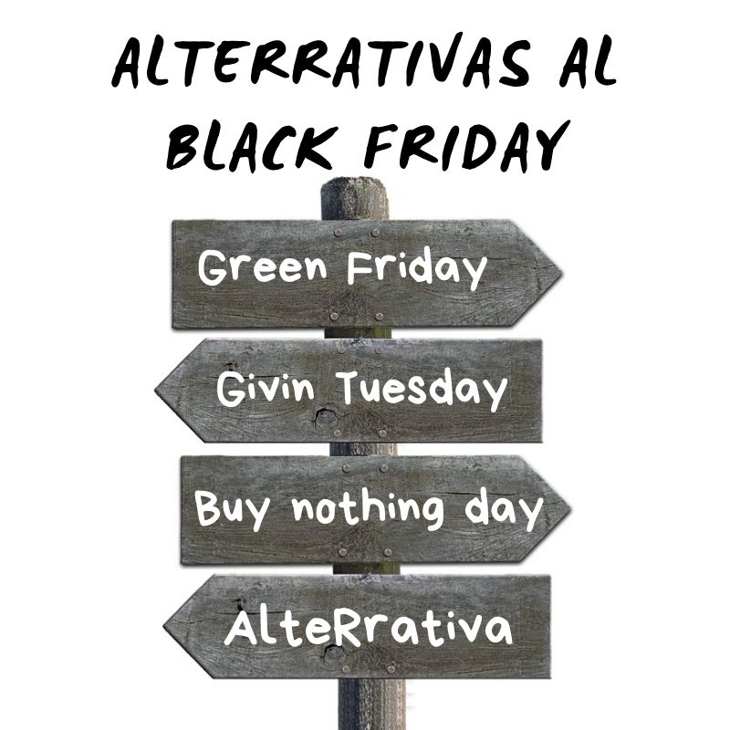 AlteRrativas al black friday, como green friday, giving tuesday, buy nothing day, alteRrativa